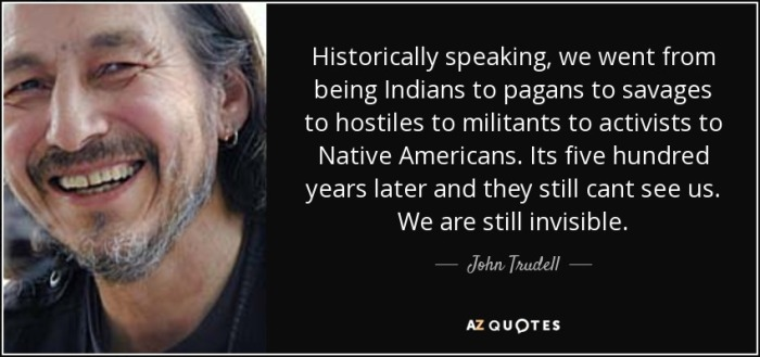 quote-historically-speaking-we-went-from-being-indians-to-pagans-to-savages-to-hostiles-to-john-trudell-69-8-0854