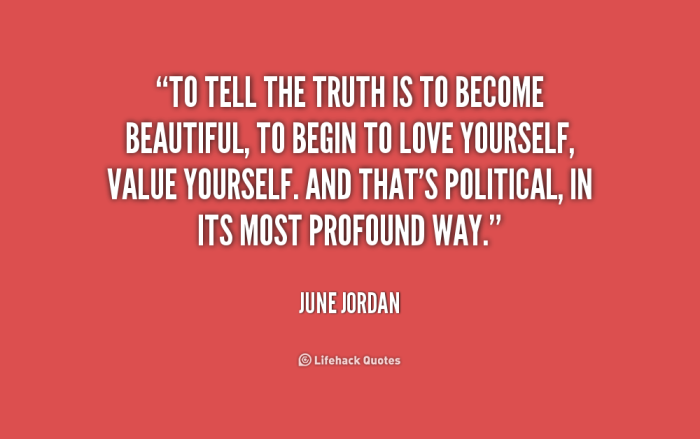 quote-June-Jordan-to-tell-the-truth-is-to-become-187635